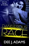 img - for Dangerous Race (Adrenaline Highs) book / textbook / text book