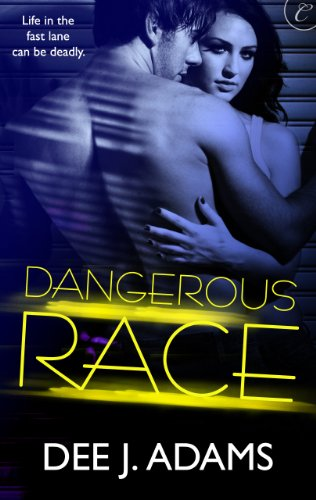 Dangerous Race (Adrenaline Highs)