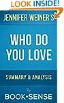 Who Do You Love: A Novel by Jennifer...