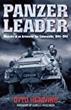 Panzer Leader: Memoirs of an Armoured Car Commander, 1944-1945
