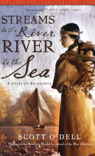 Streams to the River, River to the Sea, Scott O'Dell