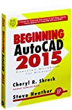 img - for Beginning AutoCAD 2015 book / textbook / text book