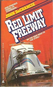Red Limit Freeway by John De Chancie