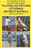 echange, troc PEJOUAN André - Toutes les pêches côtières en petit bateau