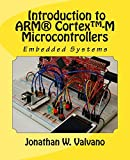 Embedded Systems: Introduction to Arm(r) Cortex -M Microcontrollers
