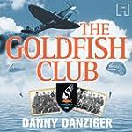 The Goldfish Club (Unabridged)