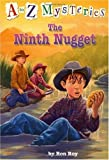 The Ninth Nugget (A Stepping Stone Book(TM))
