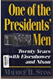 One of the Presidents' Men: Twenty Years With Eisenhower and Nixon