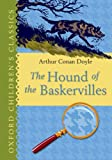 The Hound of the Baskervilles (Oxford Childrens Classics)