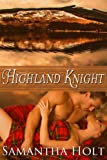 Highland Knight (Medieval Erotic Romance) (The One Knight Collection)