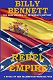Rebel Empire: A Novel of the Spanish-Confederate War