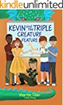 Kevin and the Triple Creature Feature...