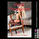 Hotel Threesome | Morghan Rhees