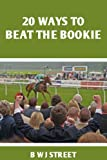 20 Ways To Beat The Bookie
