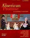 American Promise Compact 4e V1 & Reading the American Past 4e V1 & Narrative of the Life of Frederick Douglass & Incidents in the Life of A Slave Girl