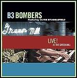 echange, troc B3 Bombers - Live at the Green Mill