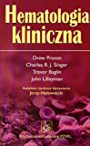 img - for Hematologia kliniczna book / textbook / text book