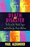 Death and Disaster (0316914533) by PAUL ALEXANDER