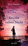 Shadow Falls Camp - Erw�hlt in tiefster Nacht: Band 5