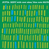 Jutta Hipp With Zoot Sims (RVG Edition)by Jutta Hipp