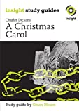 Grace Morre A Christmas Carol (Insight Study Guides)