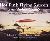 Hot Pink Flying Saucers and Other Clouds (0399534113) by Pretor-Pinney, Gavin
