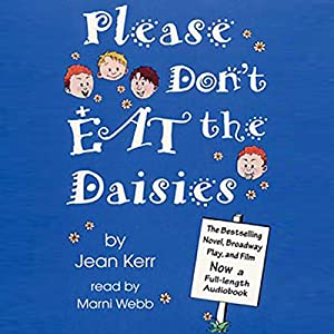 Please Don't Eat the Daisies Audiobook