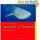 Tauchen in Thailand: Tauchreiseführer