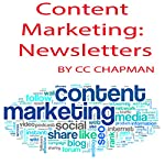 Content Marketing: Newsletters | CC Chapman