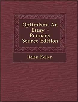 Optimism: An Essay : Professor of Public Law European Law and ...