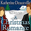 A Christmas Romance (       UNABRIDGED) by Katherine Deauxville Narrated by Dylan Jones