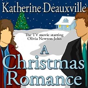 A Christmas Romance | [Katherine Deauxville]