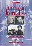 American Journalist: Getting the Story (019532837X) by Ritchie, Donald A.