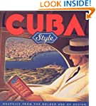 Cuba Style: Graphics from the Golden...