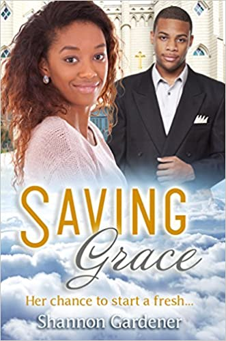 Saving Grace: A Christian African American Marriage Romance