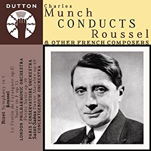 Munch Conducts Roussel & Other French Composers-Le from Dutton Laboratories (UK)