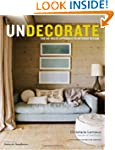 Undecorate: The No-Rules Approach to...