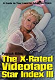 The X-Rated Videotape Star Index III (No. 3) (1573926892) by Riley, Patrick