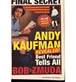 Andy Kaufman Revealed!: Best Friend Tells All (Paperback) - Common