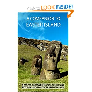A Companion To Easter Island (Guide To Rapa Nui) James Grant Peterkin