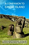 James Grant-Peterkin A Companion To Easter Island (Guide To Rapa Nui)