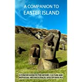 A Companion To Easter Island (Guide To Rapa Nui)by James Grant-Peterkin