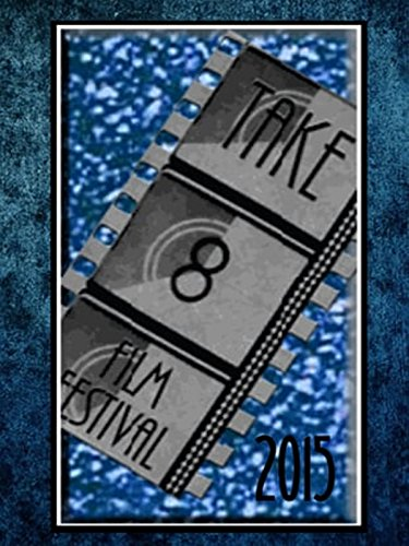 Take 8 Film Festival 2015