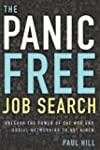 The Panic Free Job Search: Unleash th...