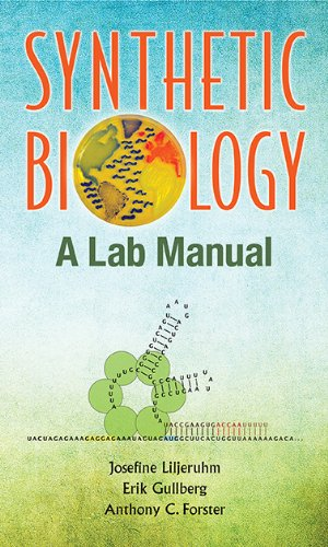 Synthetic Biology : A Lab Manual