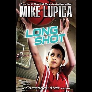 Long Shot: A Comeback Kids Novel Audiobook