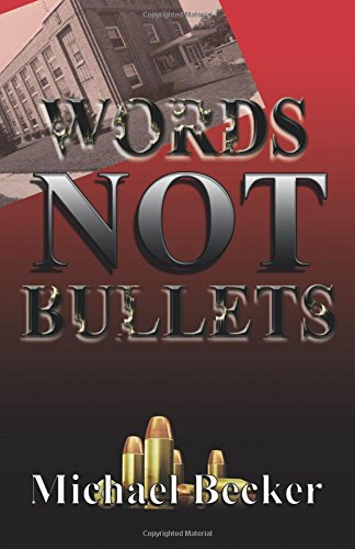 Words Not Bullets