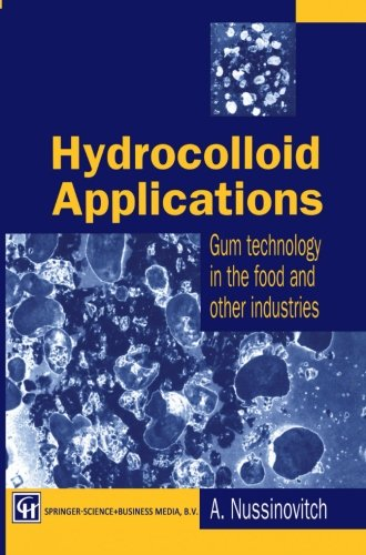 Hydrocolloid Applications: Gum Technology In The Food And Other Industries
