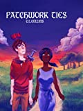 img - for Patchwork Ties (Fall of the Sword) book / textbook / text book