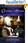 Culture of Honor: Sustaining A Supern...